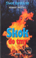 Skok do tmy - Robert Westall