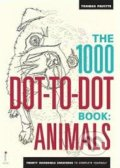 The 1000 Dot-to-Dot Book: Animals - Thomas Pavitte