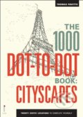 The 1000 Dot-to-Dot Book: Cityscapes - Thomas Pavitte