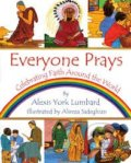 Everyone Prays - Alexis York Lumbard