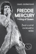 Freddie Mercury - The King of Queen - Laura Jackson