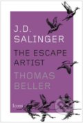 J.D. Salinger: The Escape Artist - Thomas Beller