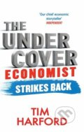 The Undercover Economist Strikes Back - Tim Harford