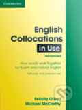 English Collocations in Use Advanced - Felicity O'Dell, Michael McCarthy