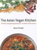 The Asian Vegan Kitchen - Hema Parekh