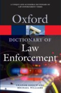 A Dictionary of Law Enforcement - Graham Gooch, Michael Williams