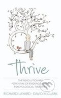 Thrive - Richard Layard, David M. Clark