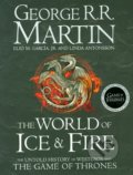 The World of Ice and Fire - George R.R. Martin, Linda Antonsson, Elio Garcia