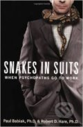 Snakes in Suits - Paul Babiak, Robert D. Hare