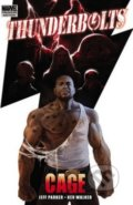 Thunderbolts: Cage - Jeff Parker, Kev Walker