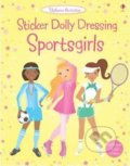 Sticker Dolly Dressing: Sportgirls - Fiona Watt, Vicky Arrowsmith (ilustrácie)