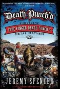 Death Punch'd - Jeremy Spencer