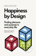 Happiness by Design - Paul Dolan