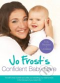 Jo Frost's Confident Baby Care - Jo Frost