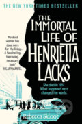 The Immortal Life of Henrietta Lacks - Rebecca Sklootová