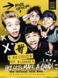 Hey, Let's Make a Band! - 5 Seconds of Summer