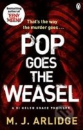 Pop Goes the Weasel - M.J. Arlidge