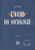 Úvod do sociologie - Jan Keller