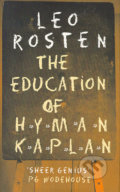 The Education of Hyman Kaplan - Leo Rosten