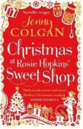 Christmas at Rosie Hopkins' Sweet Shop - Jenny Colgan