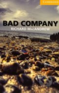 Bad Company - Richard MacAndrew