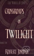 Crossroads of Twilight - Robert Jordan