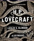 The New Annotated H.P. Lovecraft - Howard Phillips Lovecraft, Leslie S. Klinger,  Alan Moore