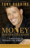 Money: Master the Game - Tony Robbins, Anthony Robbins
