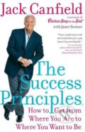 The Success Principles - Jack Canfield, Janet Switzer