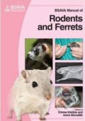 BSAVA Manual of Rodents and Ferrets - Emma Keeble, Anna Meredith