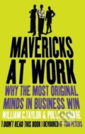 Mavericks at Work - William C. Taylor, Polly LeBarre