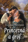 Princezná a gróf - Tracy Anne Warren