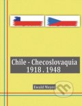 Chile - Checoslovaquia 1918-1948 - Ewald Meyer