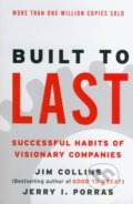 Built to Last - Jim Collins, Jerry I. Porras