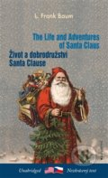 Život a dobrodružství Santa Clause / The Life and Adventures of Santa Claus - Lyman Frank Baum