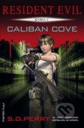 Caliban Cove - S.D. Perry