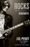 Rocks - Joe Perry, David Ritz