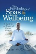 The Psychology of Spas and Wellbeing - Jeremy McCarthy