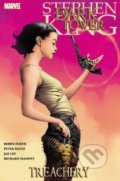 Treachery - Stephen King, Robin Furth, Peter David, Jae Lee, Richard Isanove