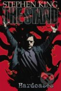 The Stand: Hardcases - Roberto Aguirre-Sacasa, Mike Perkins, Stephen King