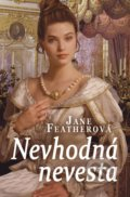 Nevhodná nevesta - Jane Feather