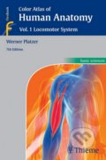 Color Atlas of Human Anatomy (Vol. 1): Locomotor System - Werner Platzer