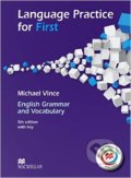Language Practice for First: English Grammar and Vocabulary - Michael Vince