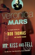 Mr. Kiss and Tell - Rob Thomas, Jennifer Graham