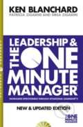 Leadership and the One Minute Manager - Kenneth Blanchard, Patricia Zigarmi, Drea Zigarmi