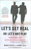 Let's Get Real or Let's Not Play - Mahan Khalsa, Randy Illig