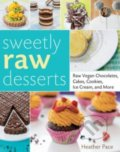 Sweetly Raw Desserts - Heather Pace