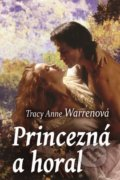 Princezná a horal - Tracy Anne Warren