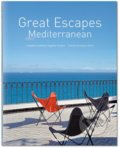 Great Escapes: Mediterranean - Angelika Taschen, Christiane Reiter