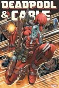 Deadpool and Cable Omnibus - Fabian Nicieza, Reilly Brown, Ron Lim